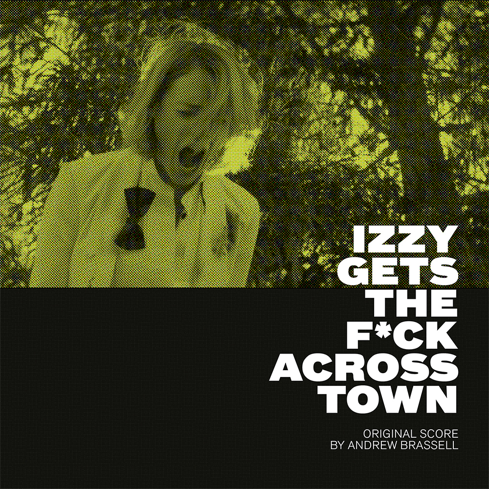 Andrew Brassell - Izzy Gets The F*ck Across Town