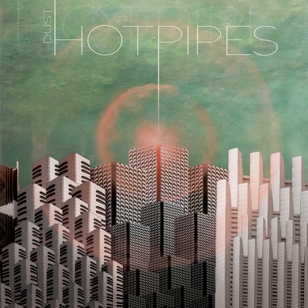 Hotpipes - DUST
