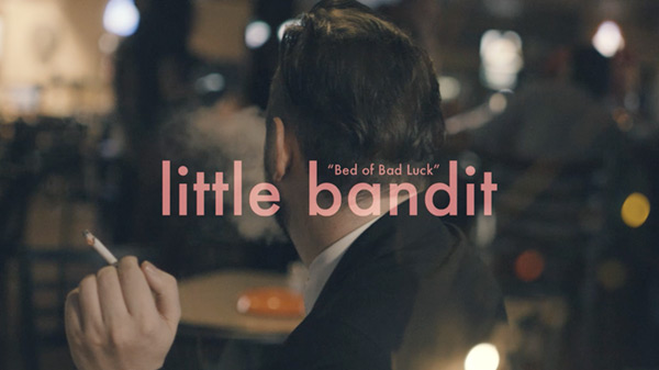 Little Bandit - Bed of Bad Luck